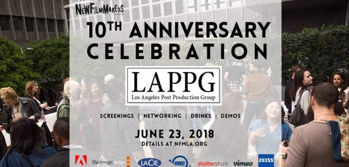 LAPPG Celebrates 10th Anniversary in DTLA: Celebration to Be Hosted at NewFilmmakers Los Angeles's June Film Festival